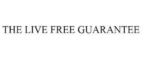 THE LIVE FREE GUARANTEE