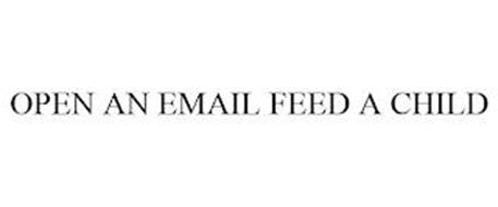 OPEN AN EMAIL FEED A CHILD