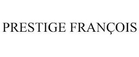 PRESTIGE FRANÇOIS