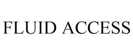 FLUID ACCESS