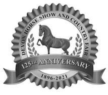 DEVON HORSE SHOW AND COUNTRY FAIR 125TH ANNIVERSARY 1896-2021