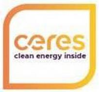 CERES CLEAN ENERGY INSIDE