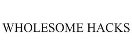 WHOLESOME HACKS