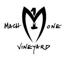 MACH 1 ONE VINEYARD