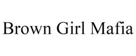 BROWN GIRL MAFIA