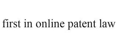 FIRST IN ONLINE PATENT LAW