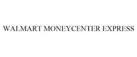 WALMART MONEYCENTER EXPRESS