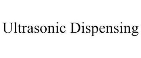 ULTRASONIC DISPENSING