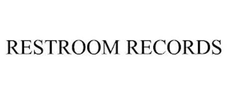 RESTROOM RECORDS