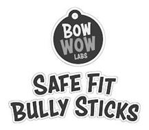 BOW WOW LABS SAFE FIT BULLY STICKS