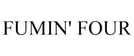 FUMIN' FOUR