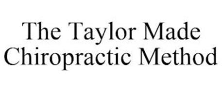 THE TAYLOR MADE CHIROPRACTIC METHOD