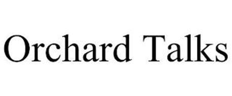 ORCHARD TALKS
