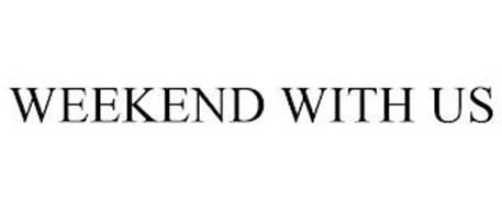 WEEKEND WITH US