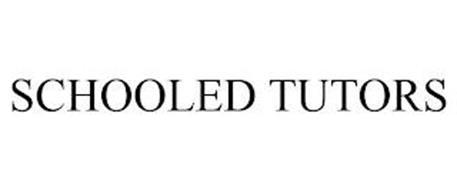SCHOOLED TUTORS