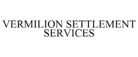 VERMILION SETTLEMENT SERVICES