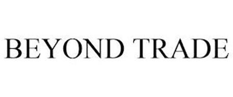 BEYOND TRADE