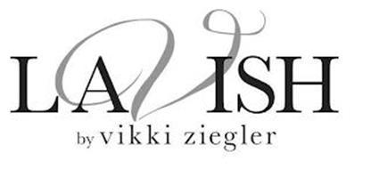 LAVISH BY VIKKI ZIEGLER