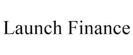 LAUNCH FINANCE