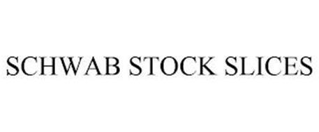 SCHWAB STOCK SLICES