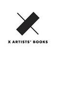X X ARTISTS' BOOKS