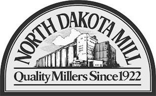 NORTH DAKOTA MILL QUALITY MILLERS SINCE 1922