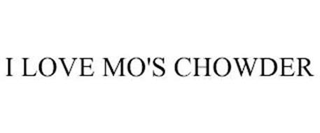 I LOVE MO'S CHOWDER