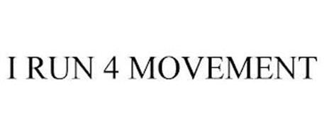I RUN 4 MOVEMENT