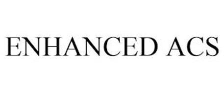 ENHANCED ACS