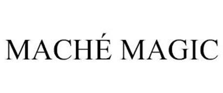 MACHÉ MAGIC