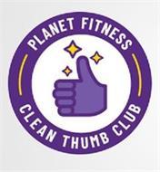 PLANET FITNESS CLEAN THUMB CLUB