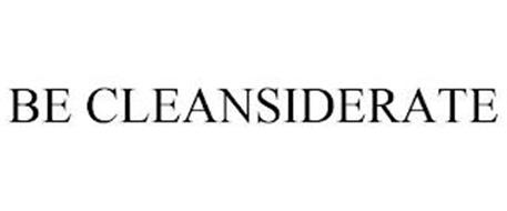 BE CLEANSIDERATE