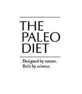 THE PALEO DIET DESIGNED BY NATURE. BUILT BY SCIENCE.