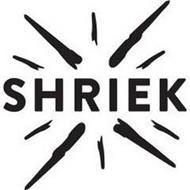 SHRIEK