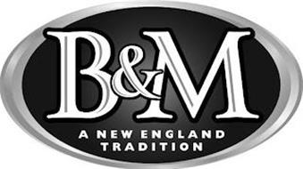 B&M A NEW ENGLAND TRADITION