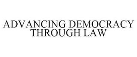 ADVANCING DEMOCRACY THROUGH LAW