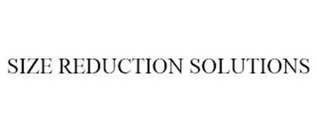 SIZE REDUCTION SOLUTIONS