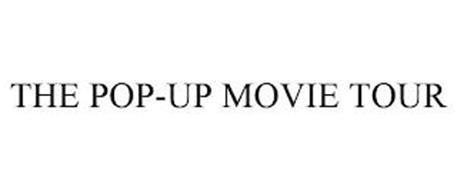 THE POP-UP MOVIE TOUR