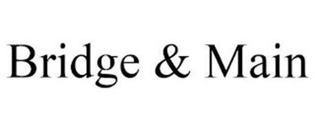 BRIDGE & MAIN
