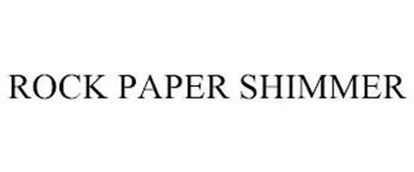 ROCK PAPER SHIMMER