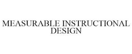 MEASURABLE INSTRUCTIONAL DESIGN