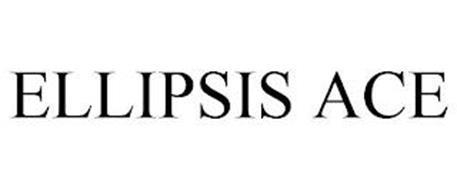 ELLIPSIS ACE