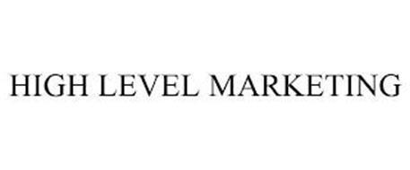 HIGH LEVEL MARKETING
