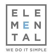 ELEMENTAL WE DO IT SIMPLE