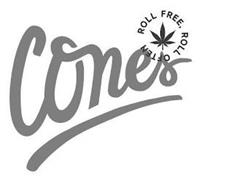 CONES ROLL FREE, ROLL OFTEN