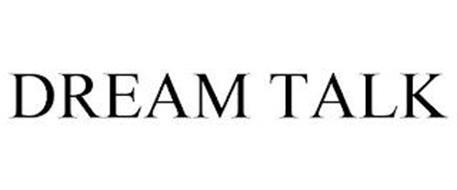 DREAM TALK