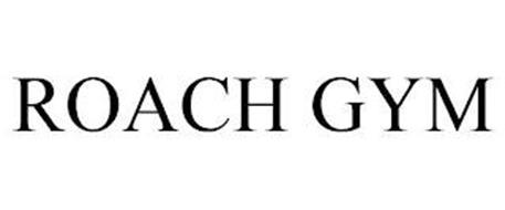 ROACH GYM