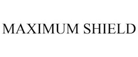 MAXIMUM SHIELD