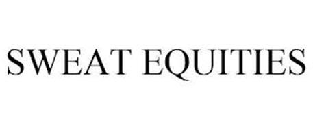 SWEAT EQUITIES