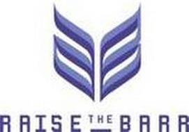 RAISE THE BARR